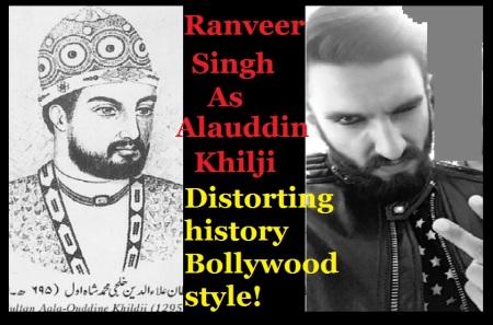 ranveer-ready-to-play-alavuddheen-khiji-distorting-history-bollywood-style