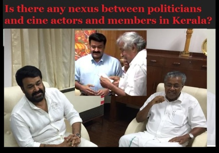 Is there any nexus between politicians and cine actors and members in Kerala-Mohanlal
