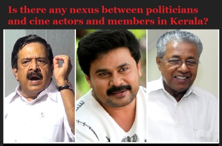 Is there any nexus between politicians and cine actors and members in Kerala