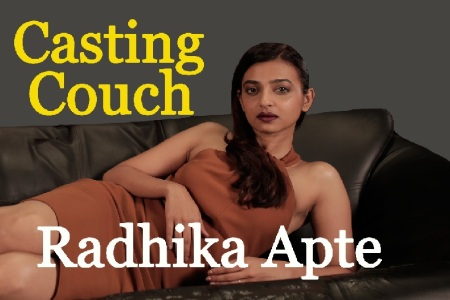 Casting couch - Radhika Apte